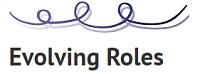 Evolving Roles